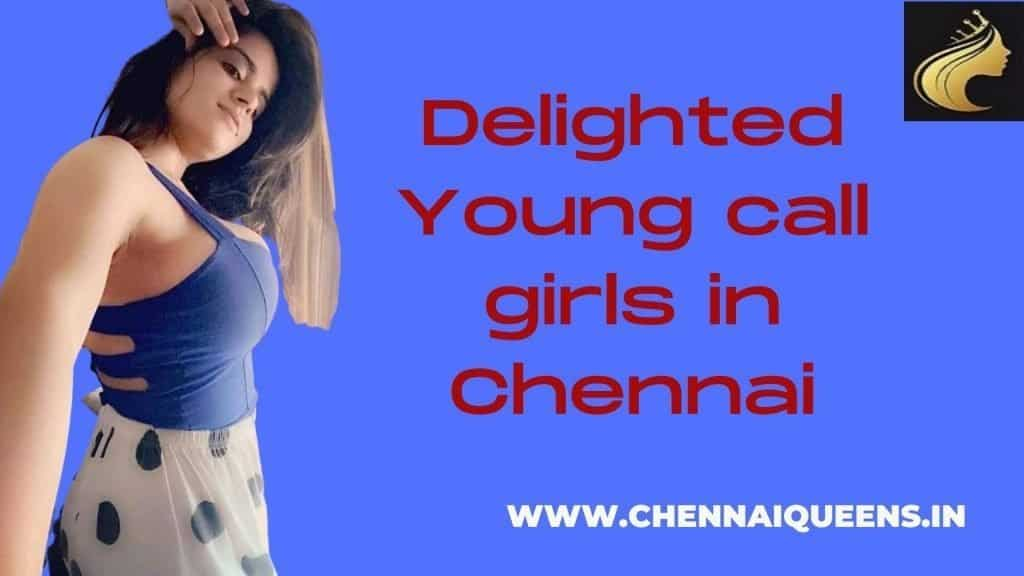 delighted young call girls in Chennai